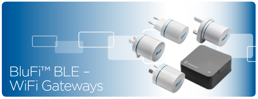 BluFi BLE WiFi Gateways